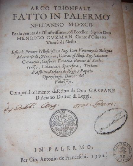 [1592] Arco trionfale fatto in Palermo nell'anno MDXCII