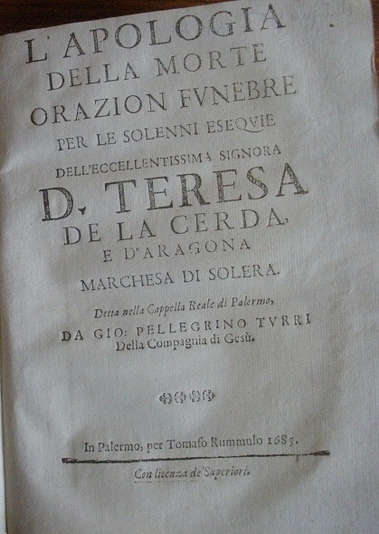 [1685] L'Apologia della morte per le solenni esequie per D. Teresa de la Cerda