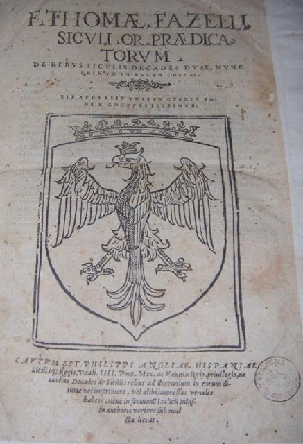 [1568] F. Thomae Fazelli Siculi Or. praedicatorum De rebus Siculis decades duae