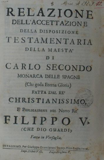 [1700] Relazione dell'accettazione della disposizione testamentatria di Carlo Secondo