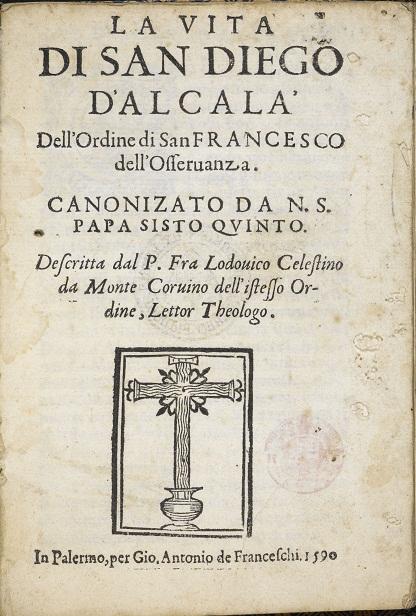 [1590] La vita di San Diego d'Alcala'