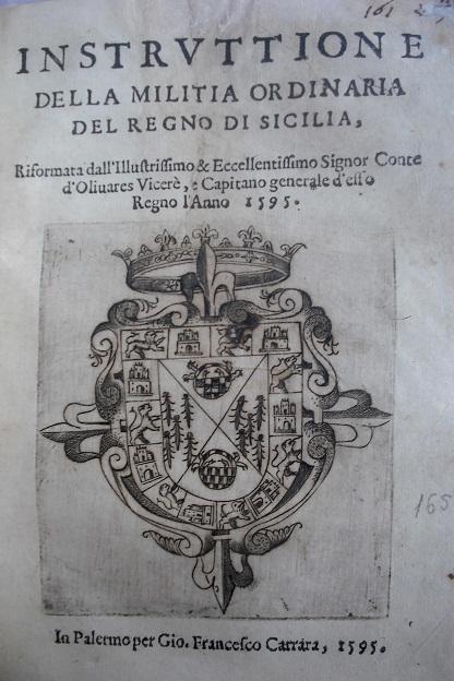 [1595] Instruttione della militia ordinaria del regno di Sicilia