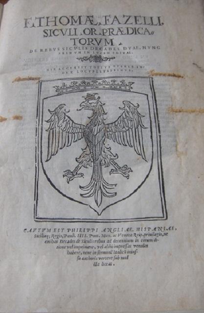 [1560] F. Thomae Fazelli Siculi Or. praedicatorum De rebus Siculis decades duae